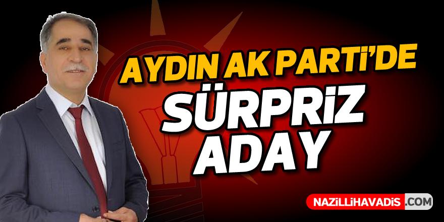 AK Parti Aydın'da flaş aday!