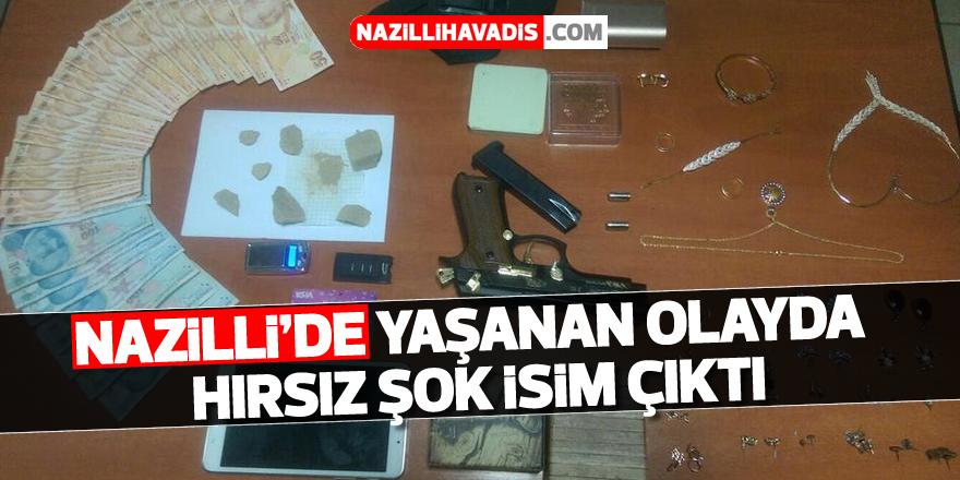 Nazilli'de yaşanan olayda hırsız şok isim çıktı