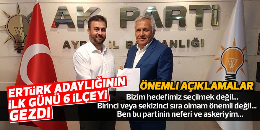 Ertürk adaylığının ilk günü 6 ilçeyi gezdi