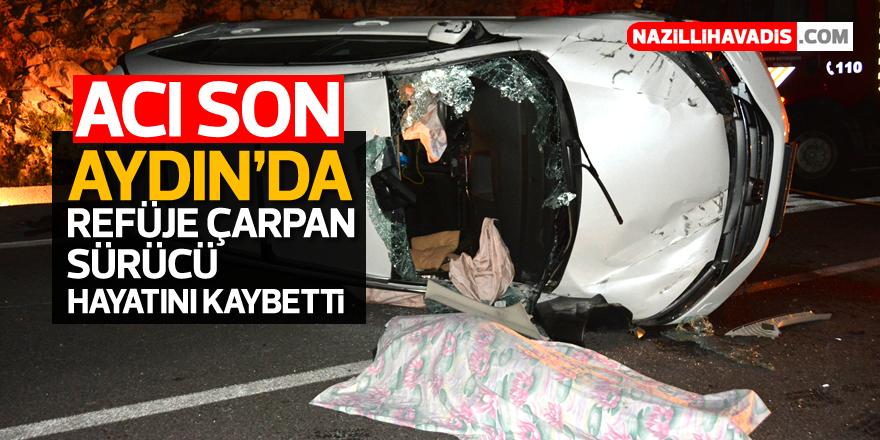 Aydın'da kahreden kaza; 1 ölü