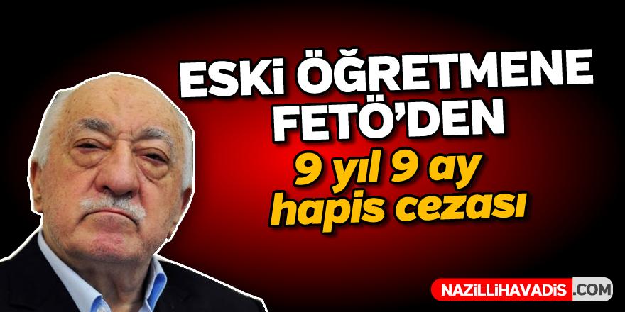 Eski öğretmene FETÖ'den hapis cezası