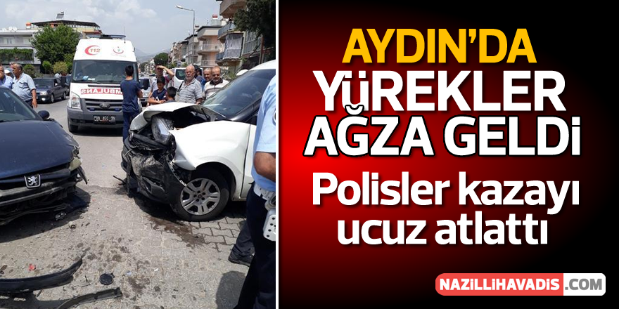Aydın'da otomobil ile polis otosu çarpıştı