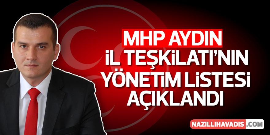 Aydın MHP'nin yönetim listesi açıklandı
