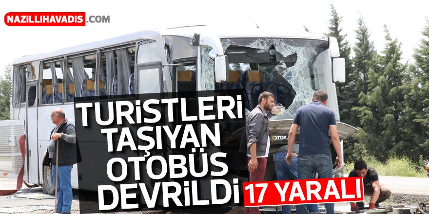 Turistleri taşıyan otobüs devrildi