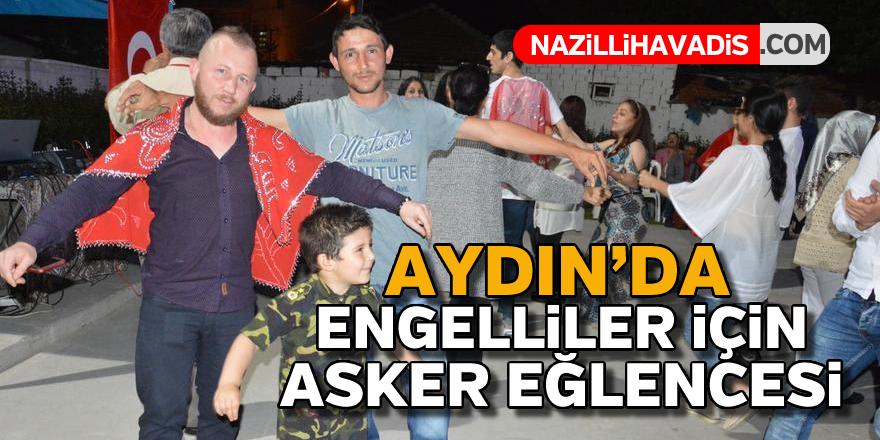 Aydın'da engelliler için asker eğlencesi