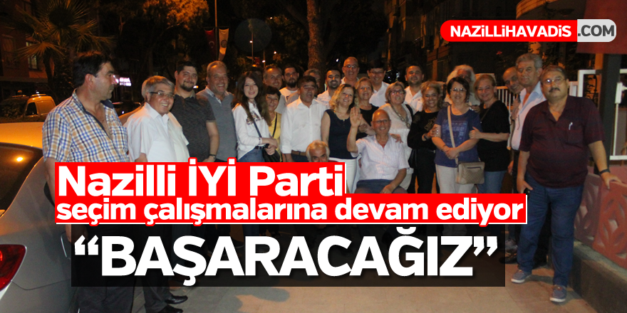 """İYİ PARTİLİ ÖZCAN, """"BAŞARACAĞIZ"""""""