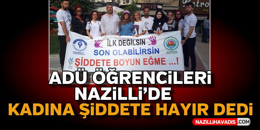 ADÜ Atça MYO öğrencileri 'Kadına Şiddete Hayır' dedi