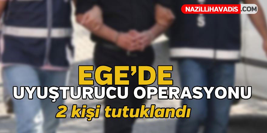 Ege'de uyuşturucu operasyonu