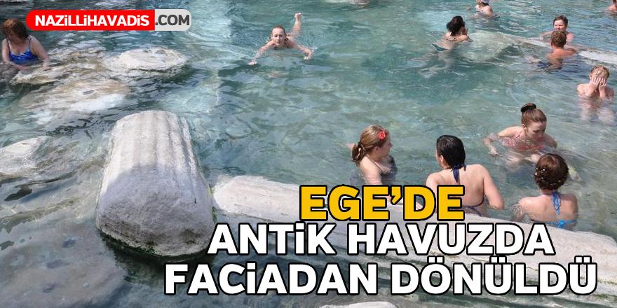 Ege'de antik havuzda faciadan dönüldü