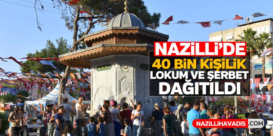 Nazilli'de 40 bin kişilik lokum ve şerbet dağıldı