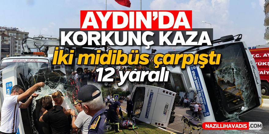 Aydın'da korkunç kaza; 12 yaralı