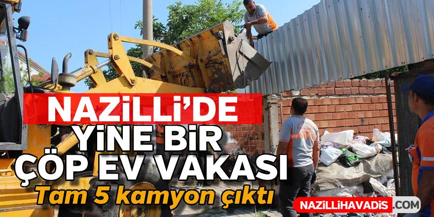 Nazilli'de yine bir 'çöp ev' vakası