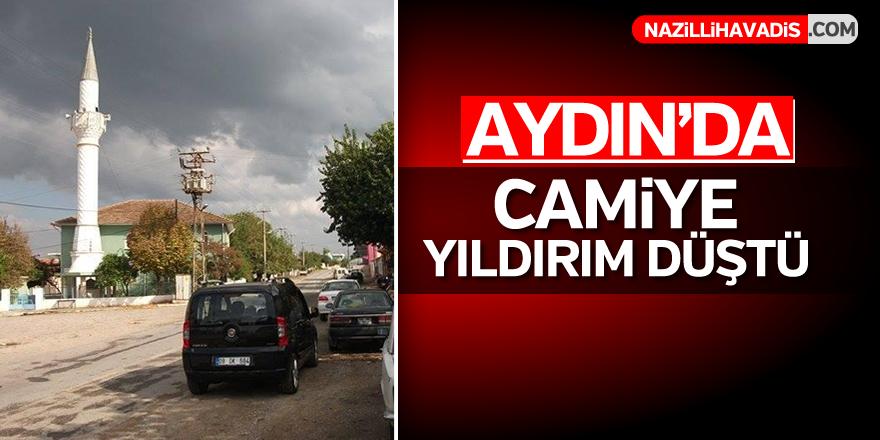 Aydın'da camiye yıldırım düştü