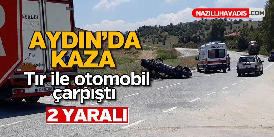 Aydın'da kaza; 2 yaralı