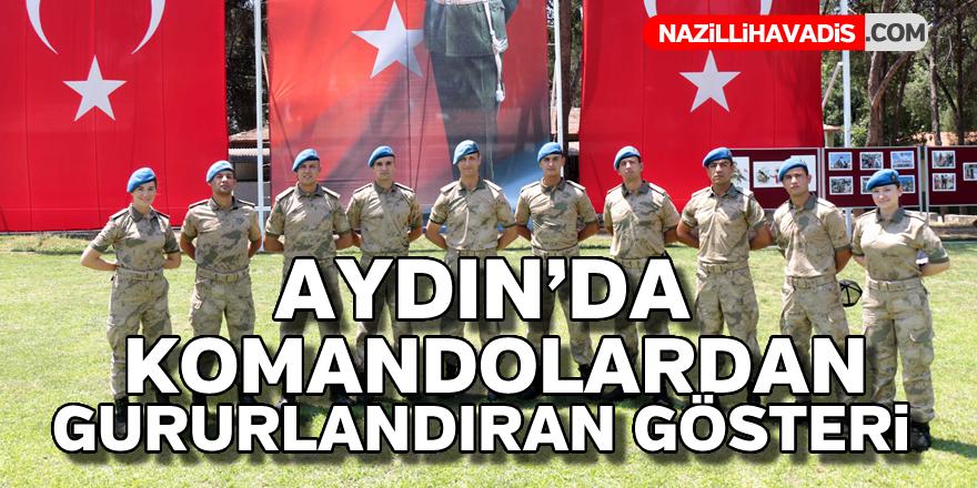 Aydın'da komandolardan gururlandıran gösteri