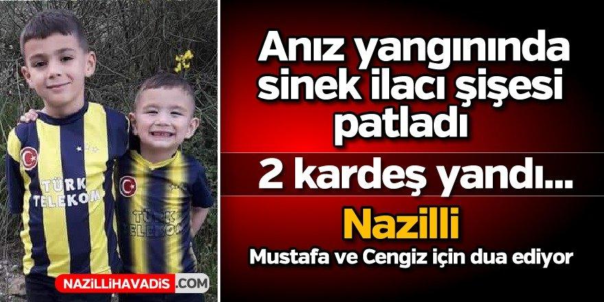 Nazilli'de korkunç yangın ! İki kardeş hayat mücadelesi veriyor
