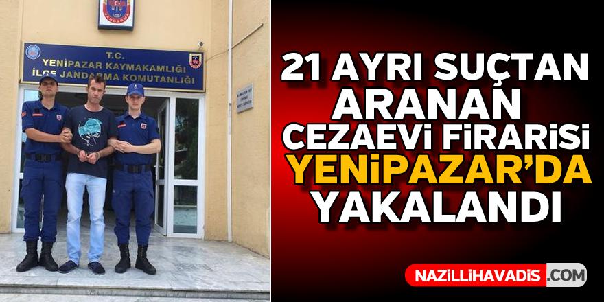 Cezaevi firarisi Yenipazar'da yakalandı