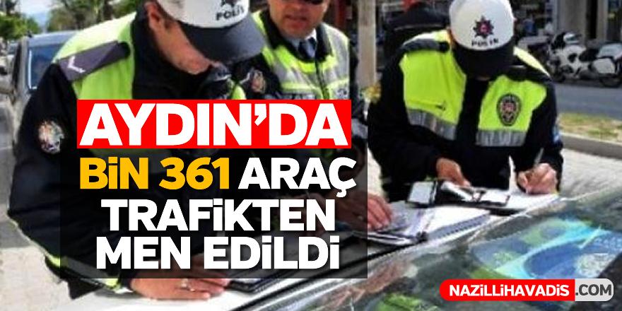 Aydın'da bin 361 araç trafikten men edildi