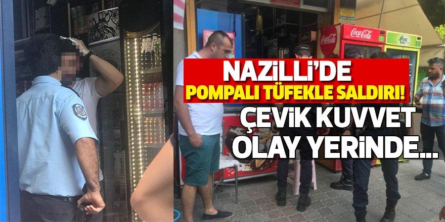 Nazilli'de Pompalı Saldırı!