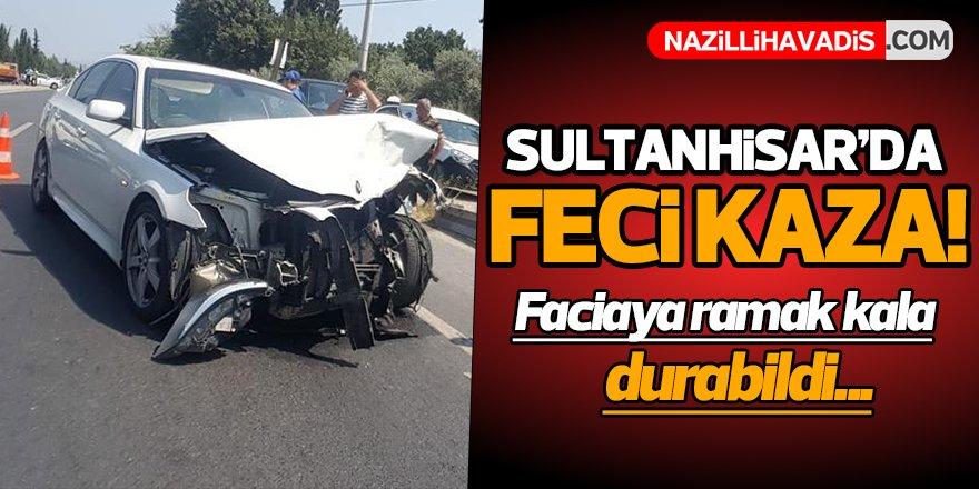 Sultanhisar'da Feci Kaza!