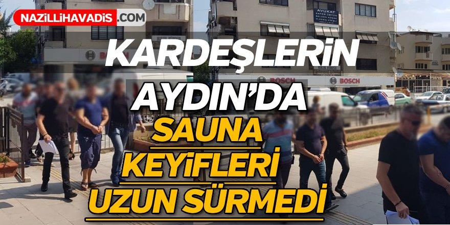 Aydın'da Sauna Keyifleri Uzun Sürmedi