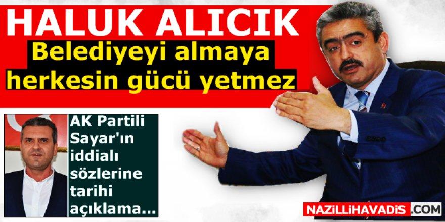 MHP'li Alıcık, AK Partili Başkana meydan okudu