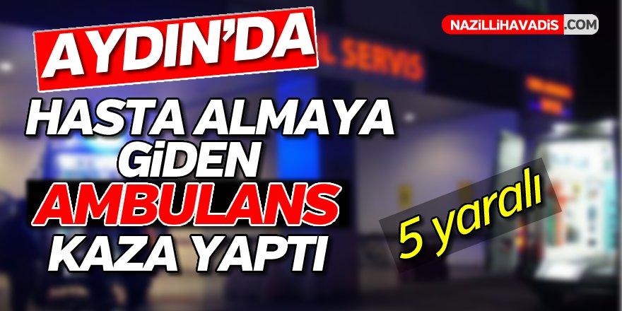 Aydın'da Ambulans Kazası