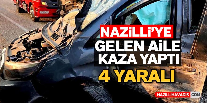 Nazilli'ye gelen aile kaza yaptı; 4 yaralı