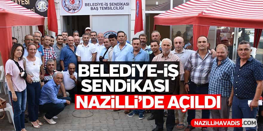 Belediye-İş Sendikası Nazilli Temsilciliği açıldı