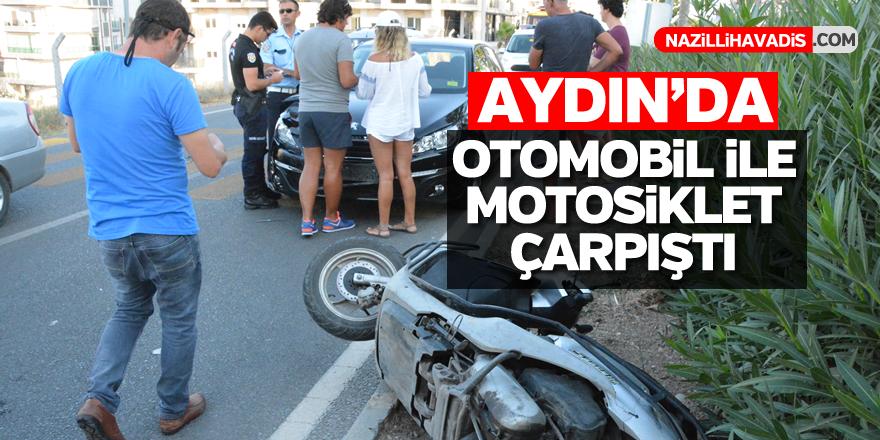 Aydın'da otomobille motosiklet çarpıştı: 1 yaralı
