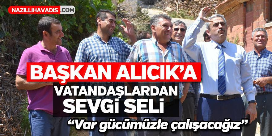 Vatandaşlardan Başkan Alıcık'a sevgi seli