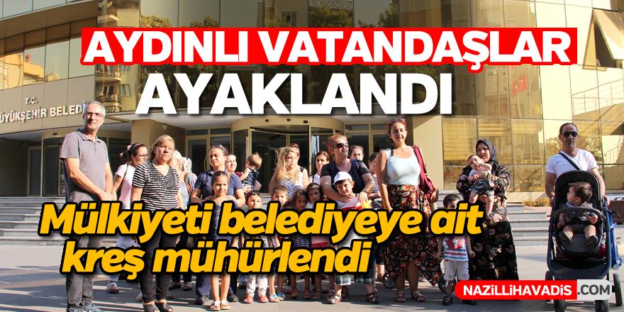 Aydın'da mülkiyeti belediyeye ait kreş mühürlendi