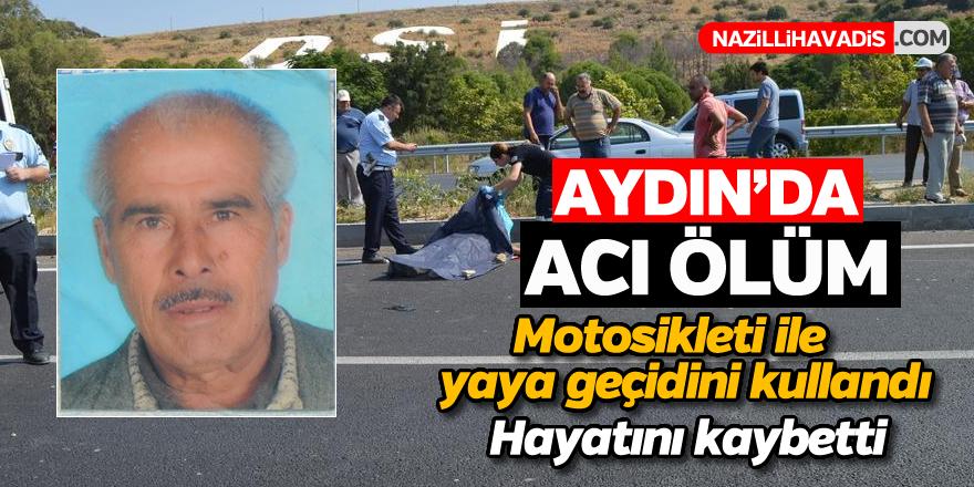 Aydın'da feci ölüm!