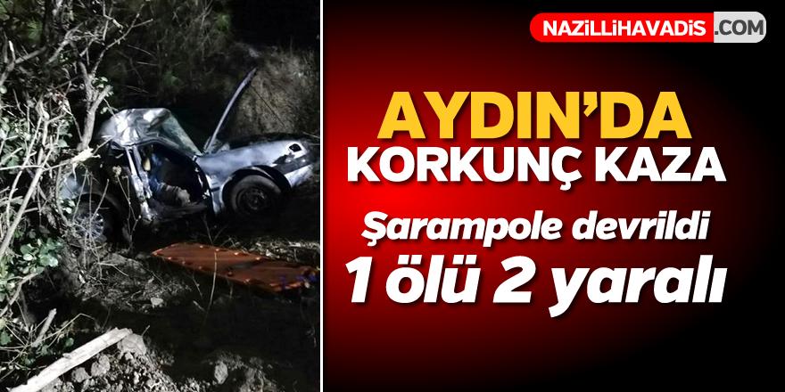 Aydın'da korkunç kaza