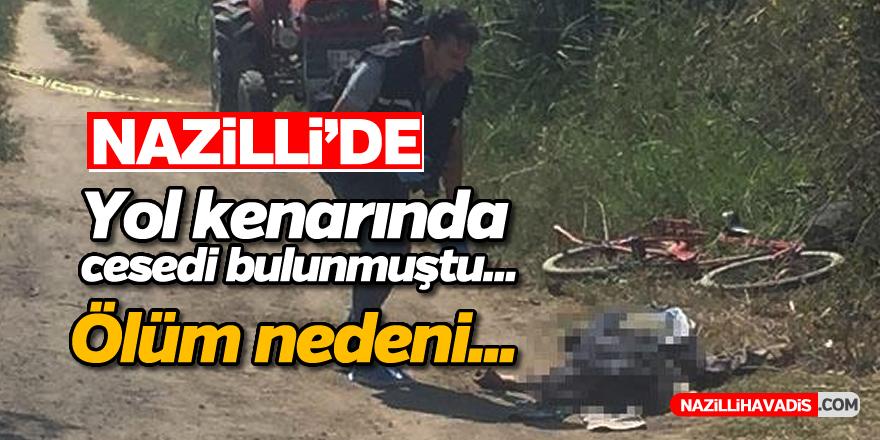 Nazilli'de yol kenarında cesedi bulunmuştu
