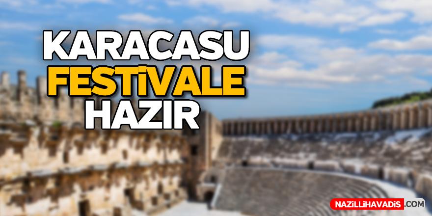 Karacasu festivale hazır