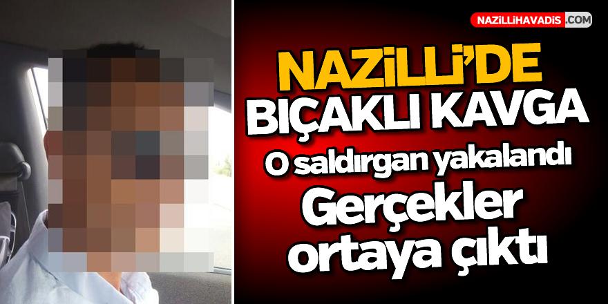 Nazilli'deki bıçaklı kavganın saldırganı yakalandı