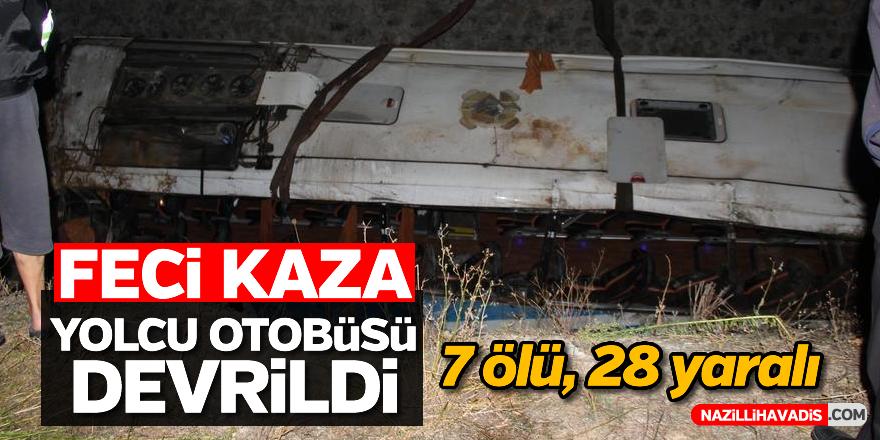 Yolcu otobüsü devrildi: 7 ölü, 28 yaralı