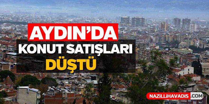 Aydın'da konut satışları önceki yıla göre düştü