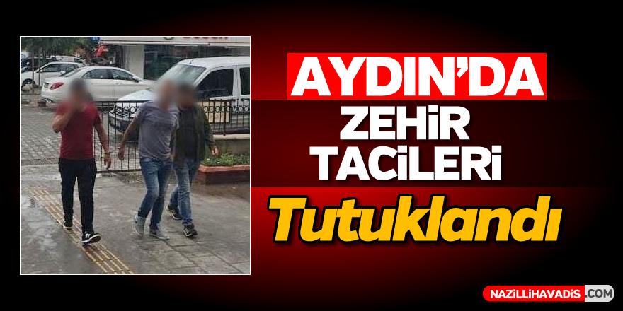 Aydın'da zehir tacirleri tutuklandı