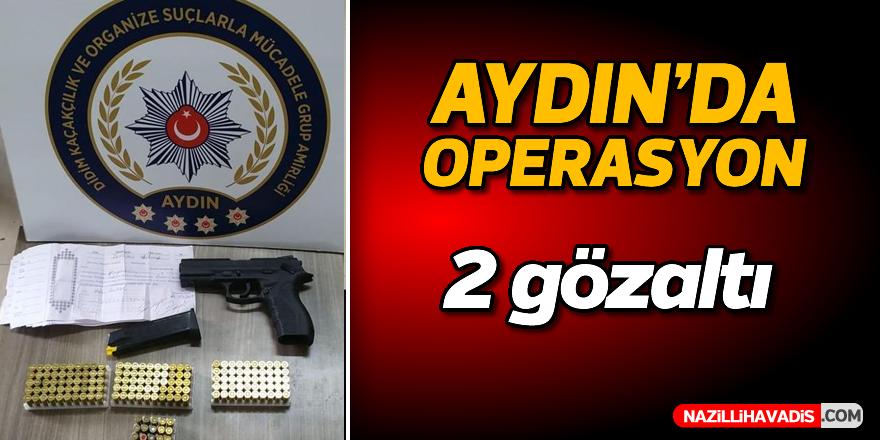Aydın'da operasyon; 2 gözaltı