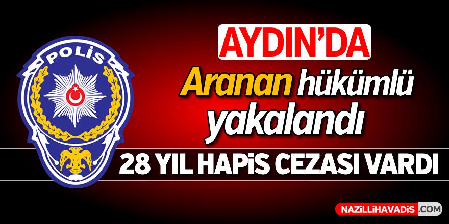 Aydın'da aranan hükümlü yakalandı