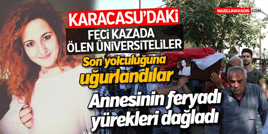 Ölen üniversiteli arkadaşlar toprağa verildi