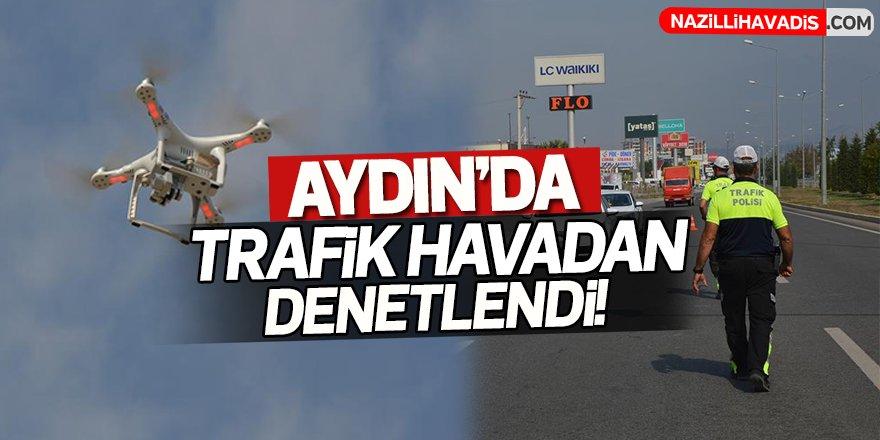 Aydın'da Trafik Havadan Denetlendi!