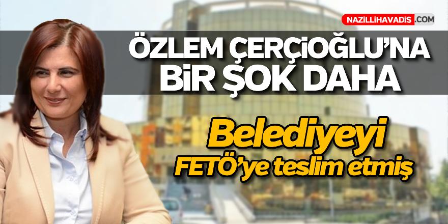 Çercioğlu belediyeyi FETÖ'ye teslim etmiş