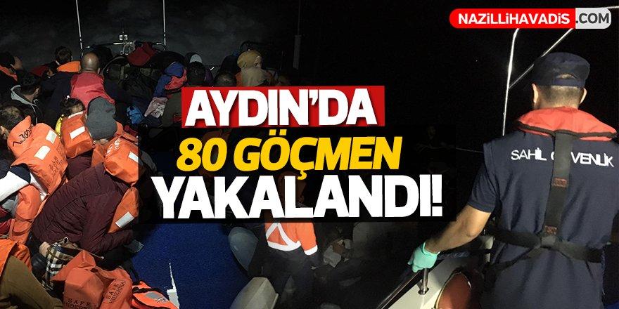 Aydın'da 80 göçmen yakalandı!
