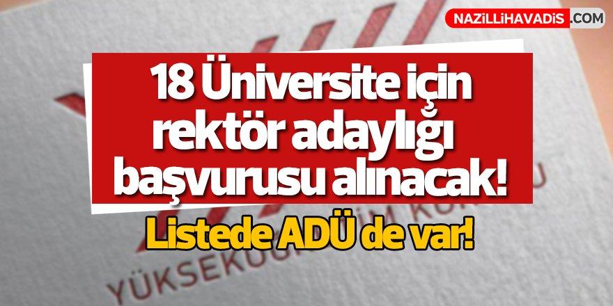18 üniversite için rektör adaylığı başvurusu alınacak