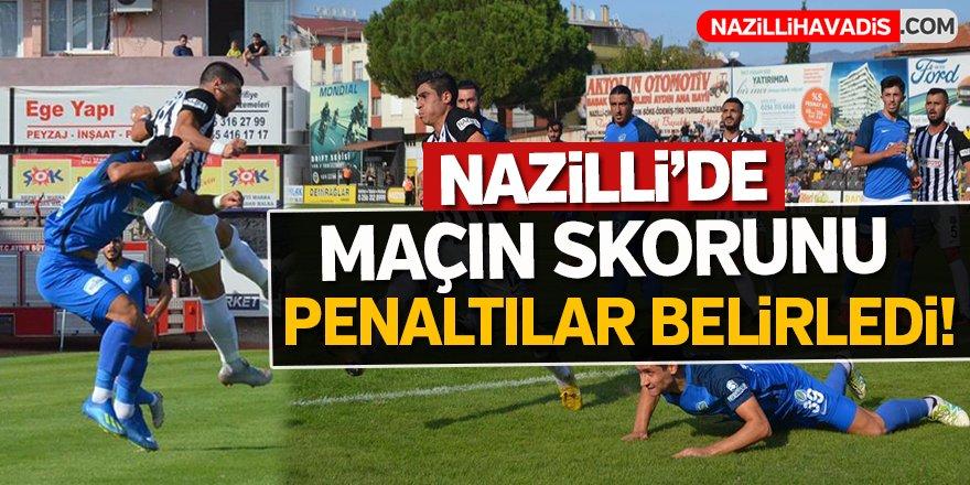 Nazilli'de maçın skorunu penaltılar belirledi