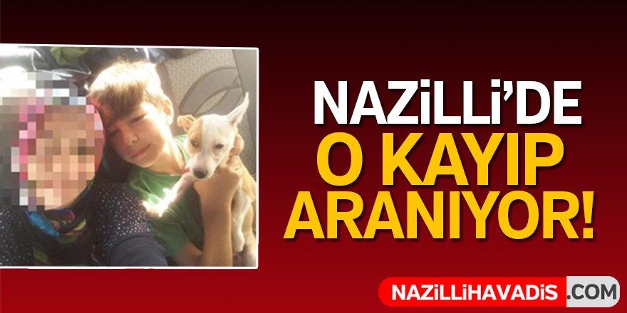 Nazilli'de o kayıp aranıyor!