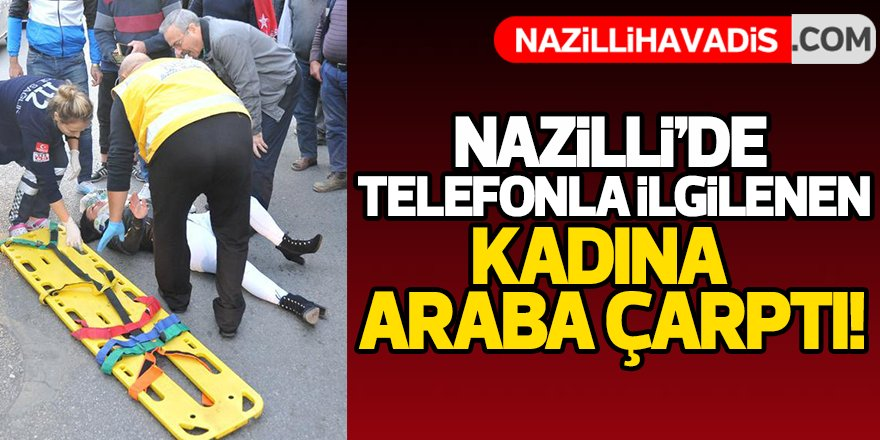 Nazilli'de Kaza!